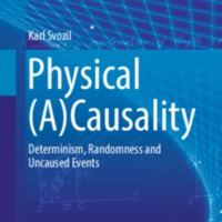 Physical (A)Causality: Determinism, Randomness and Uncaused Events