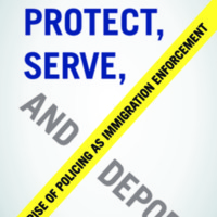 protect-serve-and-deport..pdf