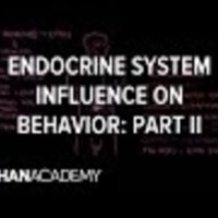 Endocrine System and Influence on Behavior Part 2