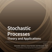 Stochastic Processes: Theory and Applications