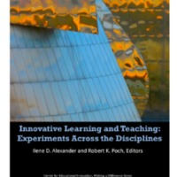 Innovative Learning and Teaching: Experiments Across the Disciplines