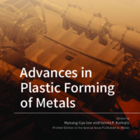 Advances in Plastic Forming of Metals<br /><br />