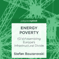 Energy Poverty : (Dis)Assembling Europe's Infrastructural Divide