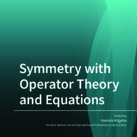 Symmetry with Operator Theory and Equations