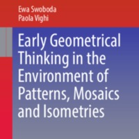 Early Geometrical Thinking in the Environment of Patterns, Mosaics and Isometries