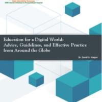 Education for a Digital World: Advice, Guidelines and Effective Practice from Around Globe