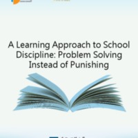 A Learning Approach to School Discipline: Problem Solving Instead of Punishing