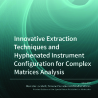 Innovative_Extraction_Techniques_and_Hyphenated_Instrument_Configuration_for_Complex_Matrices_Analysis.pdf