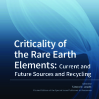 Criticality of the Rare Earth Elements: Current and Future Sources and Recycling