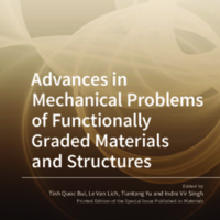 Advances in Mechanical Problems of Functionally Graded Materials and Structures
