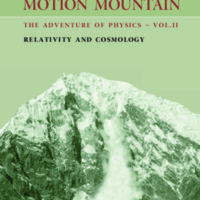 Motion Mountain: The Adventure of Physics: Relativity (Volume 2)