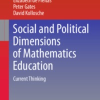 Social and Political Dimensions of Mathematics Education: Current Thinking