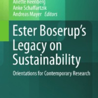 Ester Boserup's Legacy on Sustainability : Orientations for Contemporary Research