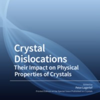 Crystal Dislocations: Their Impact on Physical Properties of Crystals