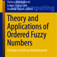 Theory and Applications of Ordered Fuzzy Numbers: A Tribute to Professor Witold Kosiński
