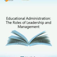 Educational Administration: The Roles of Leadership and Management