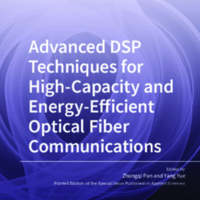 Advanced_DSP_Techniques_for_HighCapacity_and_EnergyEfficient_Optical_Fiber_Communications.pdf