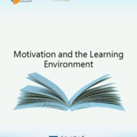 Motivation and the Learning Environment