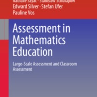 Assessment in Mathematics Education: Large-Scale Assessment and Classroom Assessment